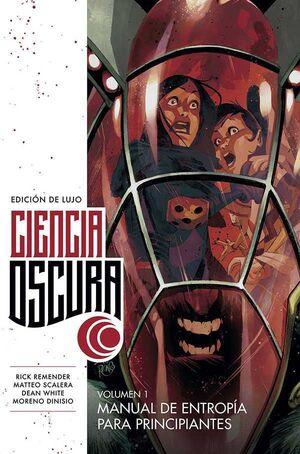 CIENCIA OSCURA. EDICION DE LUJO #01. MANUAL DE ENTROPIA PARA PRINCIPIANTES