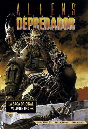 ALIENS VS DEPREDADOR. LA SAGA ORIGINAL #01