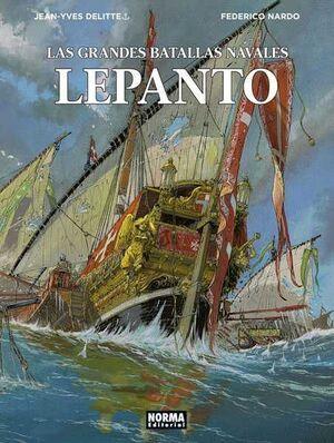 LAS GRANDES BATALLAS NAVALES #04. LEPANTO
