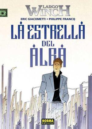 LARGO WINCH #21. LA ESTRELLA DEL ALBA