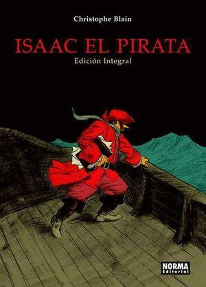 ISAAC EL PIRATA. EDICION INTEGRAL