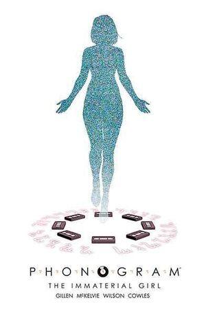 PHONOGRAM #03. THE IMMATERIAL GIRL