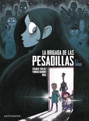 LA BRIGADA DE LAS PESADILLAS #01. SARAH