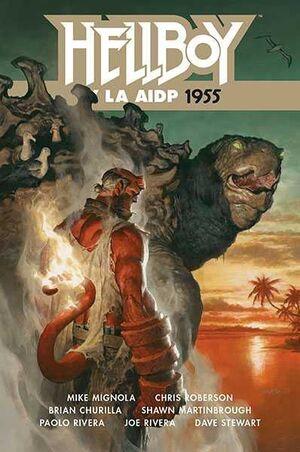 HELLBOY #23. HELLBOY Y LA AIDP 1955