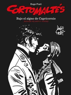 CORTO MALTES: BAJO EL SIGNO DE CAPRICORNIO (EDICION BLANCO Y NEGRO)