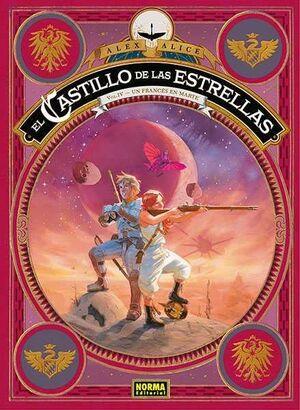 EL CASTILLO DE LAS ESTRELLAS #04. UN FRANCES EN MARTE