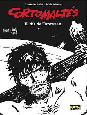 CORTO MALTES: EL DIA DE TAROWEAN (EDICION BLANCO Y NEGRO)