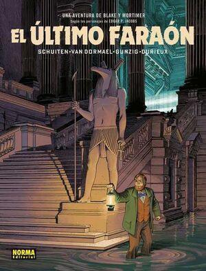 BLAKE Y MORTIMER: EL ULTIMO FARAON