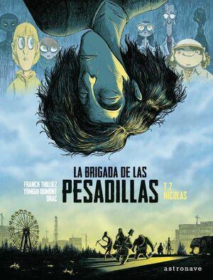 LA BRIGADA DE LAS PESADILLAS #02. NICOLAS