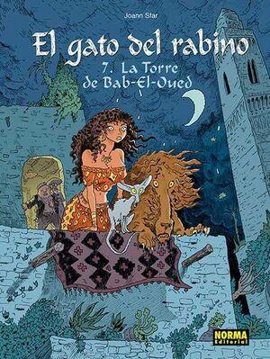 EL GATO DEL RABINO #07. LA TORRE DE BAB-EL-OUED