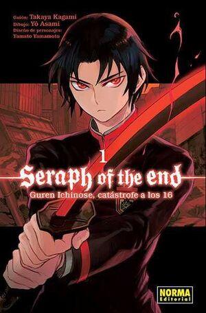 SERAPH OF THE END: GUREN ICHINOSE. CATASTROFE A LOS 16 #01