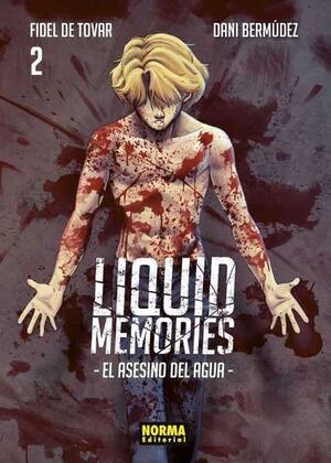 LIQUID MEMORIES: EL ASESINO DEL AGUA #02