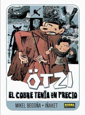 OTZI #03. EL COBRE TENIA UN PRECIO