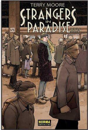 STRANGERS IN PARADISE XXV