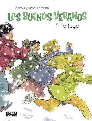 LOS BUENOS VERANOS #05. LA FUGA