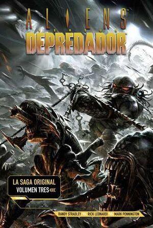 ALIENS VS DEPREDADOR. LA SAGA ORIGINAL #03