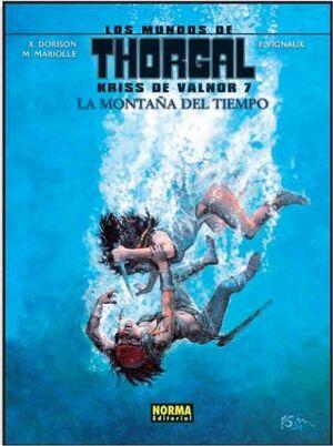 LOS MUNDOS DE THORGAL: KRISS DE VALNOR #07. LA MONTAÑA DEL TIEMPO