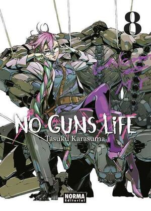 NO GUNS LIFE #08