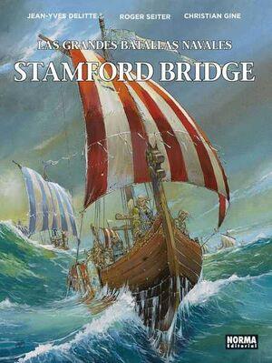 LAS GRANDES BATALLAS NAVALES #08. STAMFORD BRIDGE