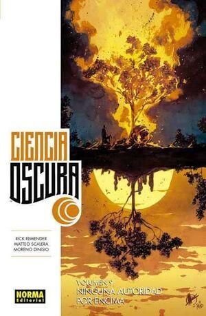 CIENCIA OSCURA #09 NINGUNA AUTORIDAD POR ENCIMA
