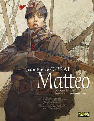 MATTEO #05. QUINTA EPOCA (SEPTIEMBRE 1936 - ENERO 1939)
