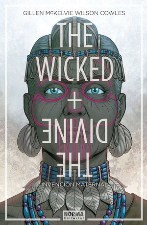 THE WICKED + THE DIVINE #07. INVENCION MATERNAL