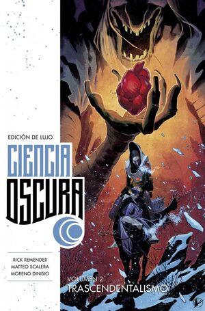 CIENCIA OSCURA. EDICION DE LUJO #02. TRASCENDENTALISMO
