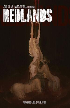 REDLANDS #02. AGUA SOBRE EL FUEGO
