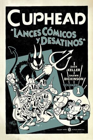 CUPHEAD #01. LANCES COMICOS Y DESATINOS