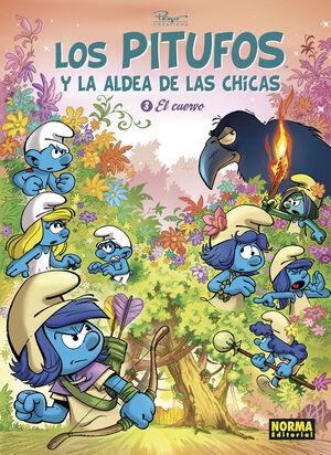 LOS PITUFOS Y LA ALDEA DE LAS CHICAS #03. EL CUERVO