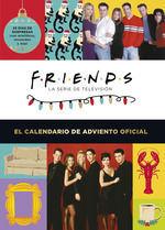 FRIENDS: EL CALENDARIO DE ADVIENTO OFICIAL 2021