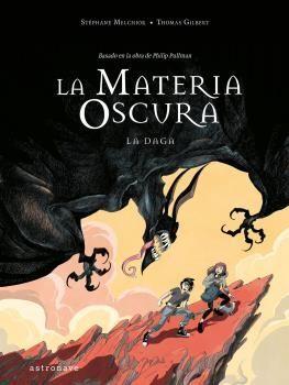 LA MATERIA OSCURA II. LA DAGA