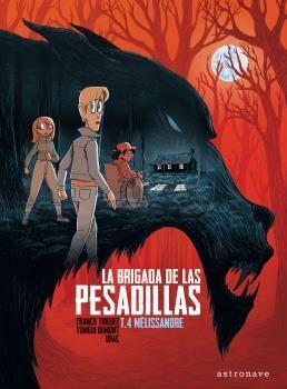 LA BRIGADA DE LAS PESADILLAS #04. MELISSANDRE