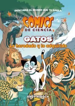 COMICS DE CIENCIA GATOS LO HEREDADO Y LO ADQUIRIDO