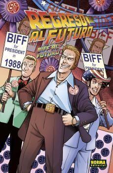 REGRESO AL FUTURO #08. BIFF AL FUTURO