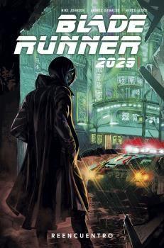 BLADE RUNNER 2029 #01. REENCUENTRO