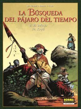 LA BUSQUEDA DEL PAJARO DEL TIEMPO 09 - 10 EL INFLUJO/KRYLL