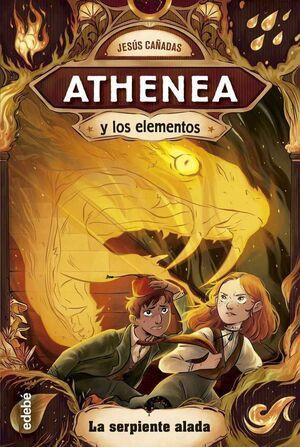 ATHENEA Y LOS ELEMENTOS #03. LA SERPIENTE ALADA