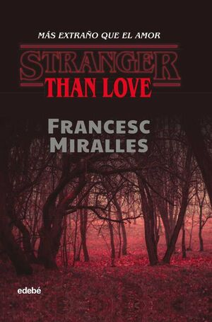 STRANGER THAN LOVE