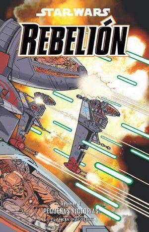 STAR WARS REBELION #03. PEQUEÑAS VICTORIAS