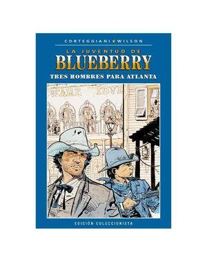 BLUEBERRY COLECCIONABLE #035. TRES HOMBRES PARA ATLANTA