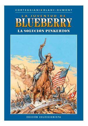 BLUEBERRY COLECCIONABLE #039. LA SOLUCION PINKERTON