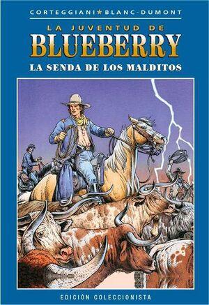 BLUEBERRY COLECCIONABLE #040. LA SENDA DE LOS MALDITOS