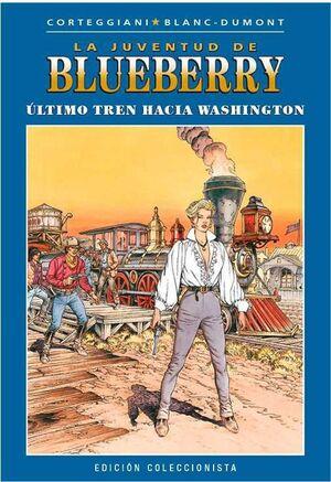 BLUEBERRY COLECCIONABLE #041. ULTIMO TREN HACIA WASHINGTON