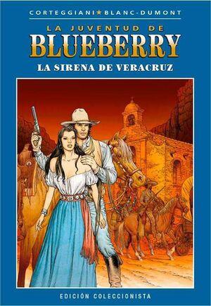 BLUEBERRY COLECCIONABLE #044. LA SIRENA DE VERACRUZ