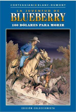 BLUEBERRY COLECCIONABLE #045. 100 DOLARES PARA MORIR