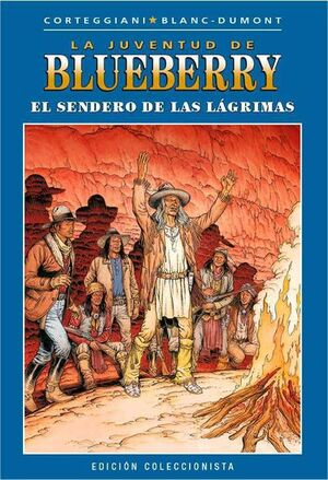 BLUEBERRY COLECCIONABLE #046. EL SENDERO DE LAS LAGRIMAS