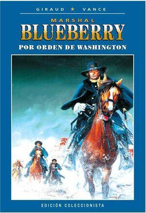 BLUEBERRY COLECCIONABLE #048. POR ORDEN DE WASHINGTON