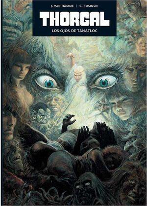 COLECCIONABLE THORGAL. EDICION EXCLUSIVA #11. LOS OJOS DE TANATLOC
