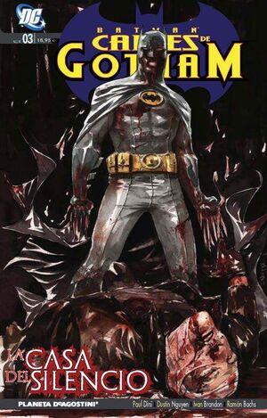 BATMAN: CALLES DE GOTHAM #04. LA CASA DEL SILENCIO